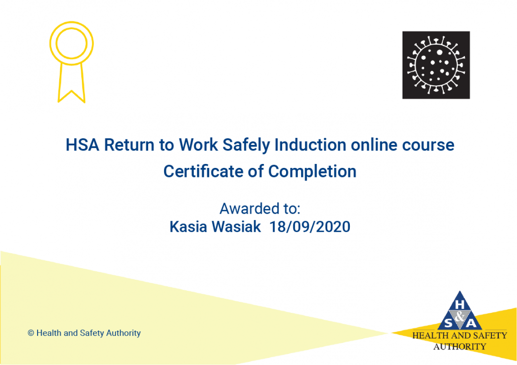 HSA Return to Work Safely Induction Course certificate of Completion for Kasia Wasiak